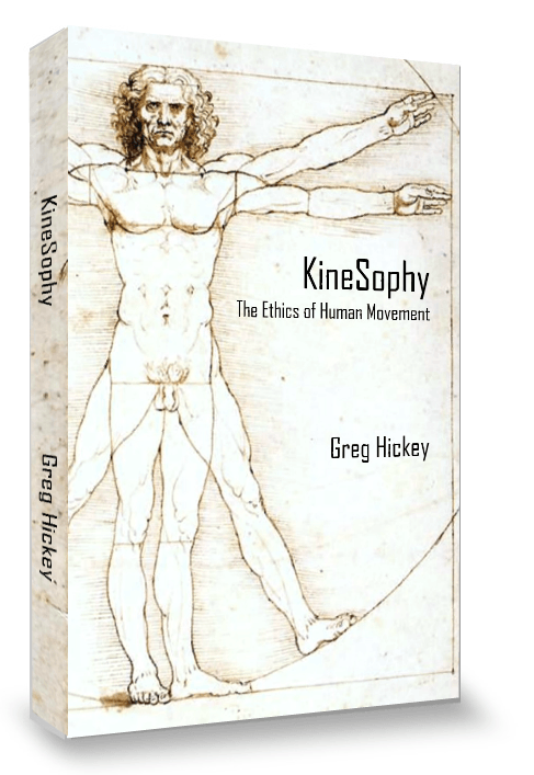KineSophy: The Ethics of Human Movment, one of the free KineSophy resources