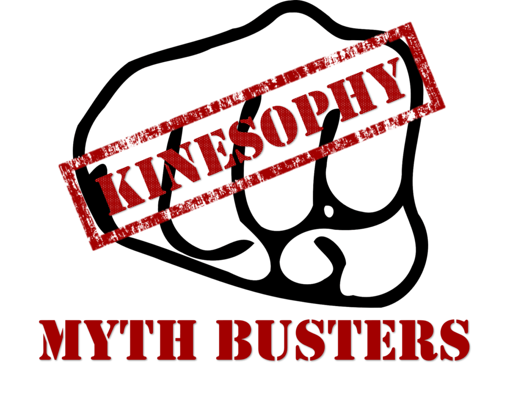 KineSophy Myth Busters